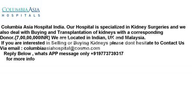 Donate your kidney  for money urgently today - 1/1