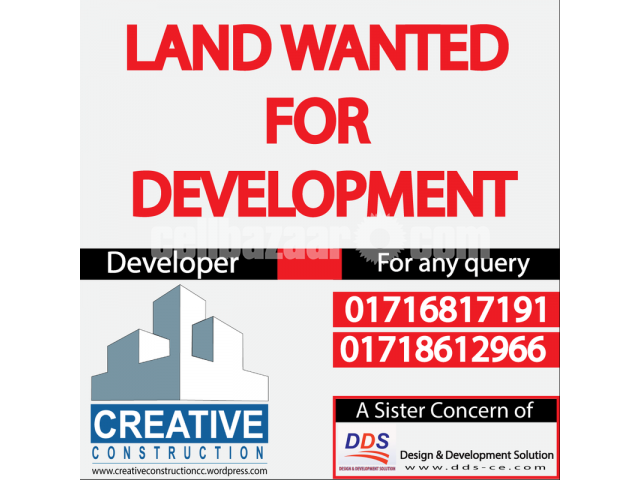 LAND WANTED FOR DEVELOPMENT - 1/1