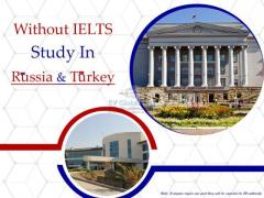 Study in Turkey & Russia